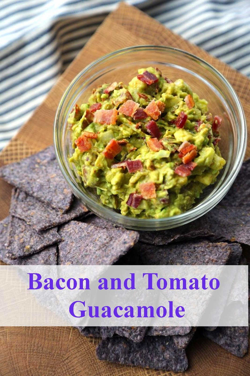 Bacon and Tomato Guacamole - Beautiful Life Magazine