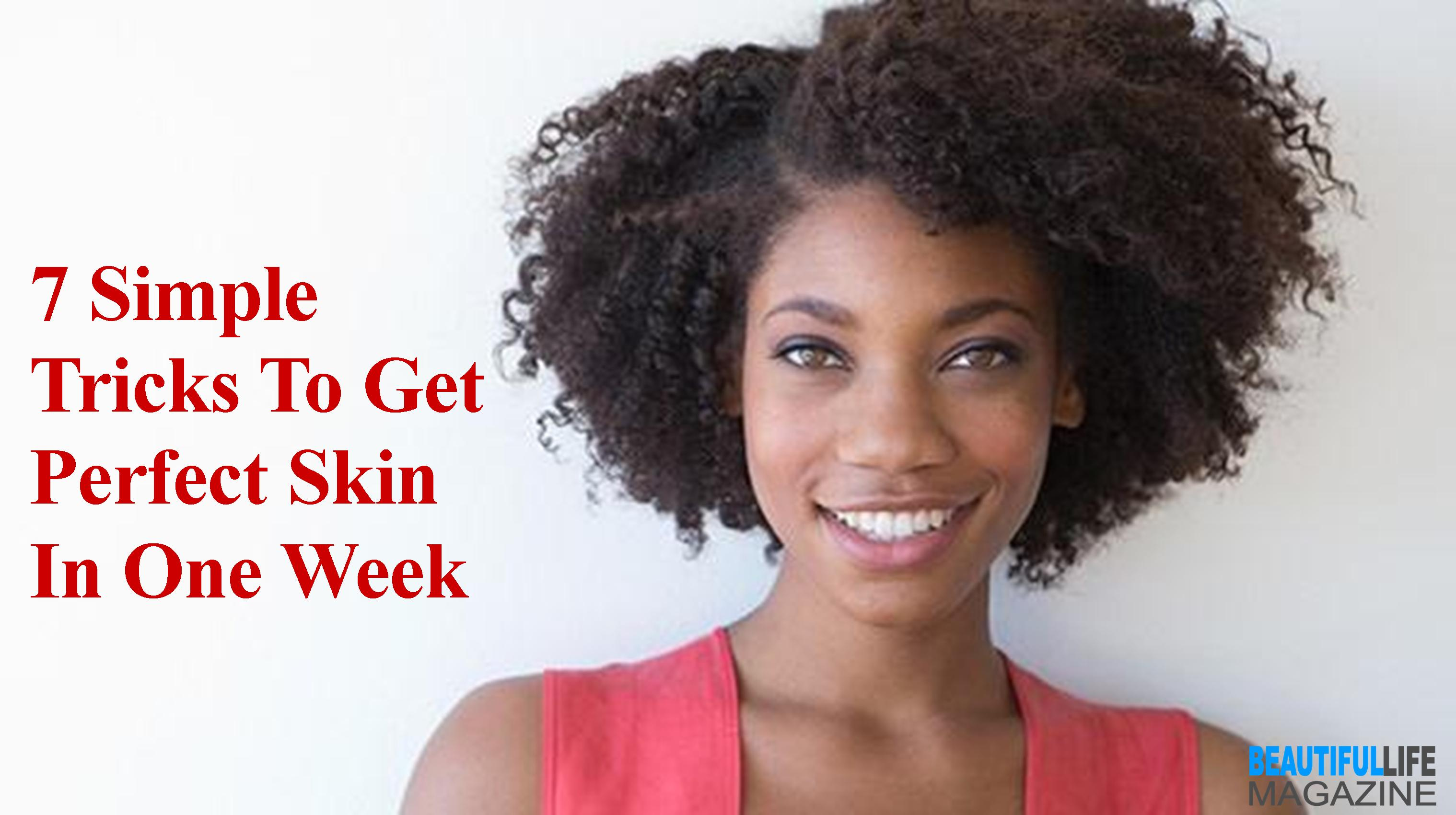 with this inside info next week you'll be glowing but also cursing yourself for not realizing how easy it actually was to get perfect skin sooner!