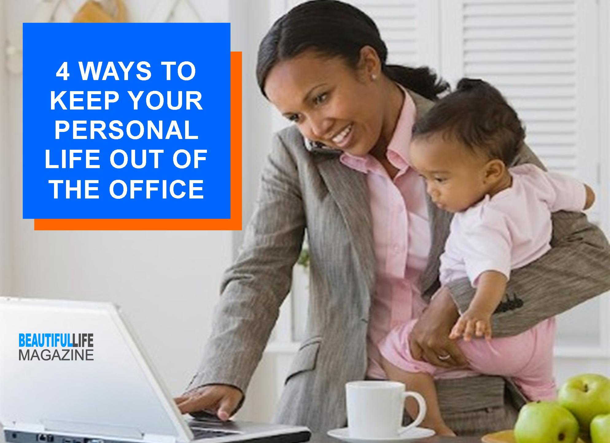 If you've struggled with keeping your personal life out of the office, here are a few tips for maintaining a healthy balance.